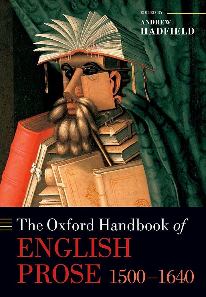 The Oxford Handbook of English Prose 1500-1640