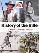 TIME-LIFE History of the Rifle