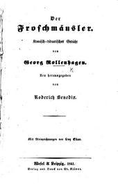 Der Froschmäusler. Komisch-didactisches Gedicht ... Neu herausgegeben von R. Benedix. Mit Steinzeichnungen, etc