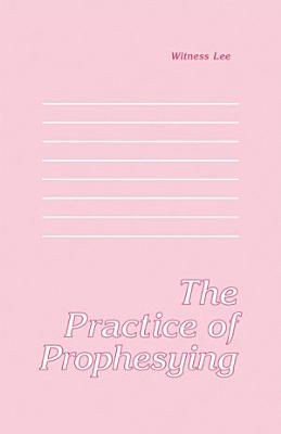 The Practice of Prophesying
