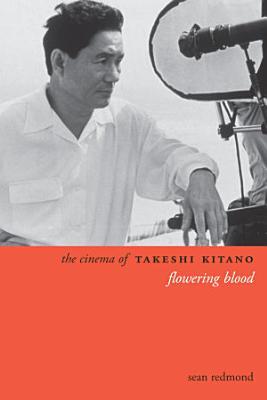 The Cinema of Takeshi Kitano PDF