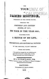 The Tour of James Monroe  President of the United States  Through the Northern and Eastern States  in 1817 PDF