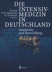 Die Intensivmedizin in Deutschland: Geschichte und Entwicklung