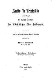 Archiv für Rechtsfälle die zur Entscheidungen des Königlichen Ober-Tribunals gelangt sind: Band 15