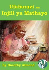 Ufafanuzi wa Injili ya Mathayo: Swahili Bible Commentary on the Gospel according to Matthew