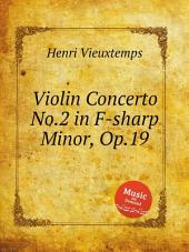 Violin Concerto No.2 in F-sharp Minor, Op.19