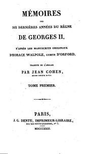 Memoires des Dix Dernieres Annees du Regne de Georges II