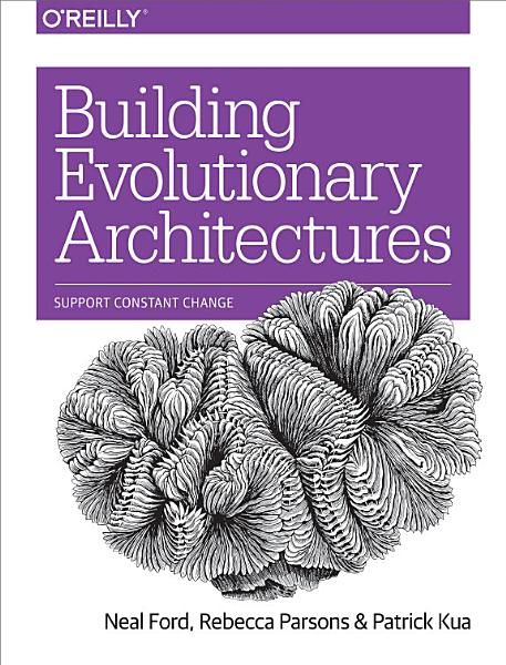 Download Building Evolutionary Architectures Book