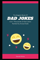 The Biggest Book of Dad Jokes Ever