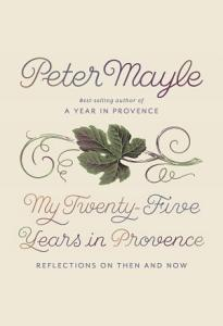 My Twenty Five Years in Provence Book