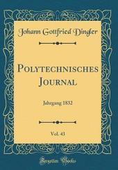 Polytechnisches Journal: Band 46