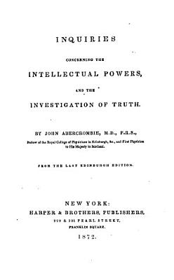 Inquiries Concerning the Intellectual Powers  and the Investigation of Truth PDF