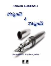 Pitigrilli è Pitigrilli: Testimonianze di Elio D'Aurora