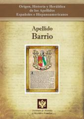 Apellido Barrio: Origen, Historia y heráldica de los Apellidos Españoles e Hispanoamericanos