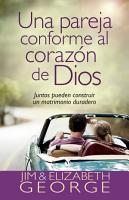 Una pareja conforme al coraz  n de Dios PDF