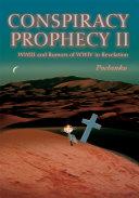 Conspiracy Prophecy II
