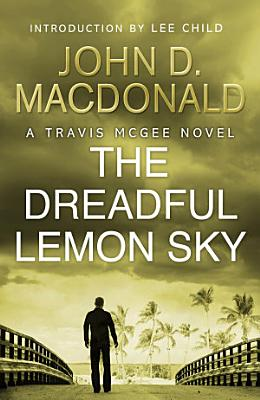 The Dreadful Lemon Sky  Introduction by Lee Child