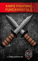 Knife Fighting Fundamentals