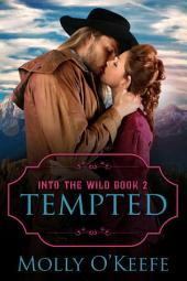 Tempted: A Historical Western Romance