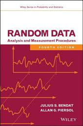 Random Data: Analysis and Measurement Procedures, Edition 4