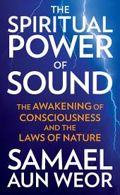 The Spiritual Power of Sound