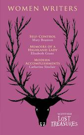 Scottish Women Writers: Self-Control, Memoirs of a Highland Lady, Modern Accomplishments