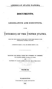 American State Papers: Documents, Legislative and Executive of the Congress of the United States ..., Part 1, Volume 3