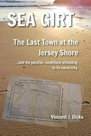Sea Girt - The Last Town at the Jersey Shore