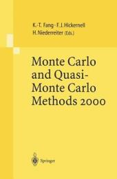 Monte Carlo and Quasi-Monte Carlo Methods 2000: Proceedings of a Conference held at Hong Kong Baptist University, Hong Kong SAR, China, November 27 – December 1, 2000