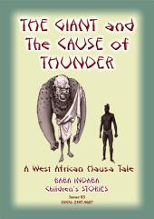THE GIANT AND THE CAUSE OF THUNDER - A West African Hausa tale: Baba Indaba Children's Stories - Issue 83