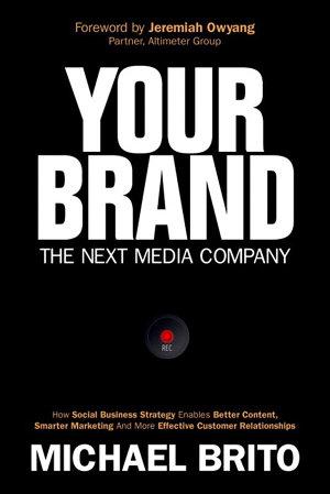 Your Brand  The Next Media Company