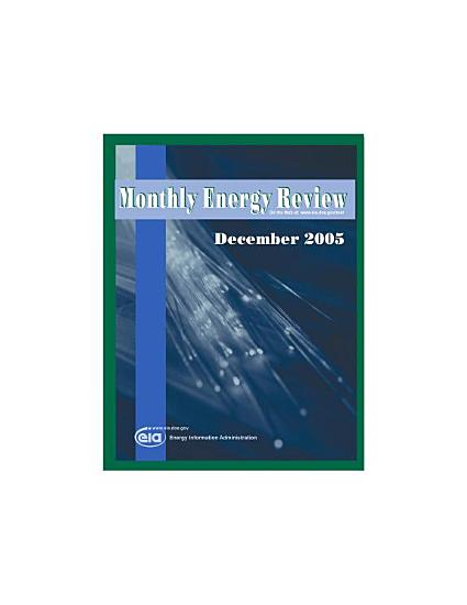 Monthly Energy Review  December 2005 PDF