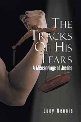 The Tracks of His Tears