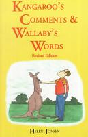 Kangaroo s Comments and Wallaby s Words PDF