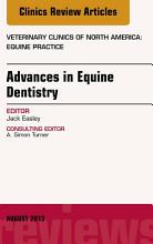 Advances in Equine Dentistry  An Issue of Veterinary Clinics  Equine Practice  PDF