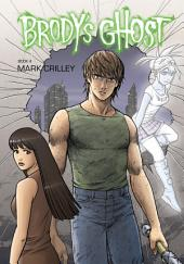 Brody's Ghost: Volume 4