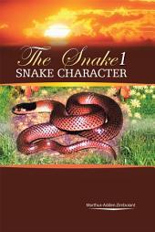 The Snake 1: Snake Character