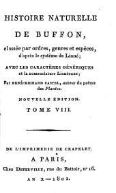 Histoire Naturelle: classée par ordres, genres et espèces, d'après le système de Linnée : avec les Caractères génériques et la nomenclature Linnéenne. Quadrupedes ; T. 5, Volume8