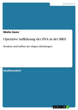 Operative Aufkl  rung der HVA in der BRD PDF