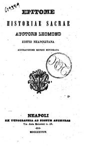 Epitome historiae sacrae editio neapolitana accuratissime mendis espurgata auctore Lhomond