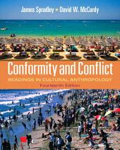 Conformity and Conflict: Readings in Cultural Anthropology, Edition 14