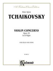 Violin Concerto, Opus 35 in D Major: For Violin and Piano