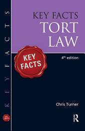 Key Facts Tort: Edition 4
