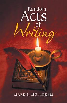 Random Acts of Writing