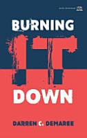 Burning It Down PDF