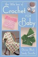Little Box of Crochet for Baby