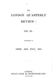The London Quarterly Review: Volume 40