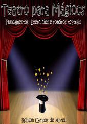 Teatro Para Mágicos