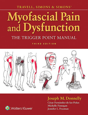 Travell, Simons & Simons' Myofascial Pain and Dysfunction