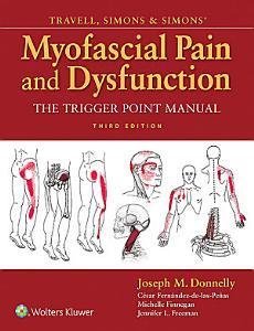 Travell  Simons   Simons  Myofascial Pain and Dysfunction